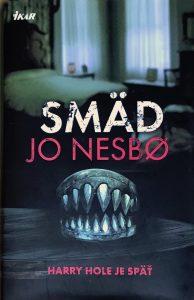 Jo Nesbo, Smäd