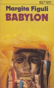 margita figuli babylon