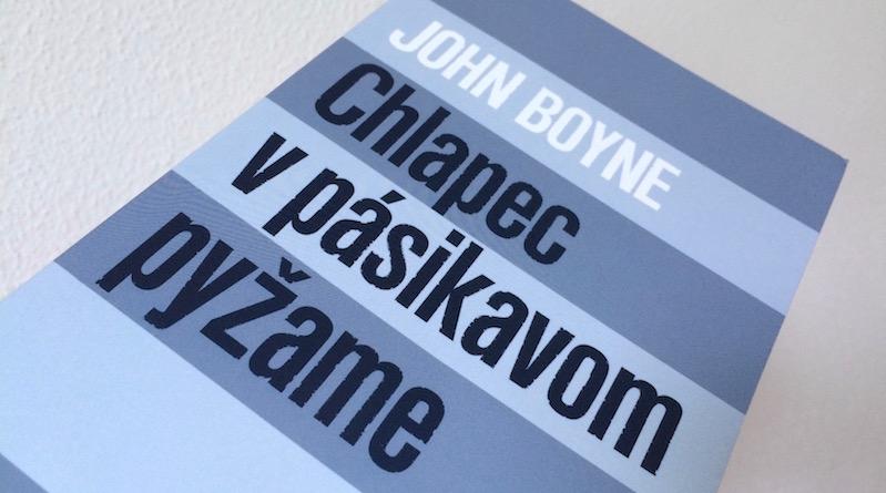 John Boyne: Chlapec v pásikavom pyžame
