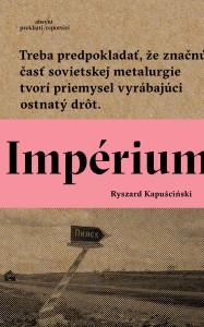 Ryszard Kapuscinski, Impérium