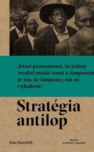 Jean Hatzfeld, Strategia antilop