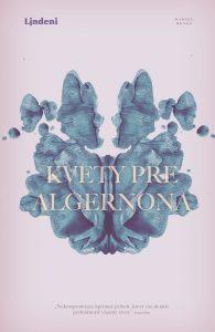 Daniel Keyes - Kvety pre Algernona